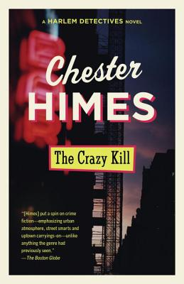 Click for more detail about The Crazy Kill by Chester Himes