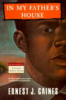 Discover other book in the same category as In My Father's House by Ernest Gaines