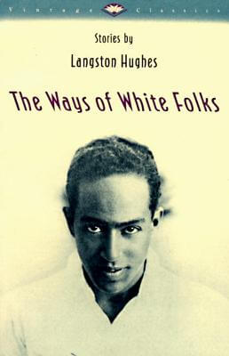 Click for more detail about The Ways of White Folks: Stories by Langston Hughes