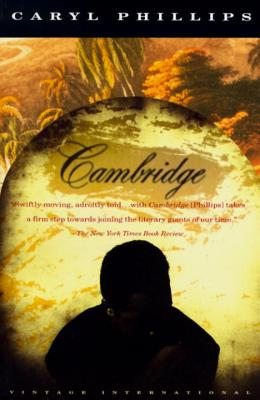 Click for more detail about Cambridge by Caryl Phillips