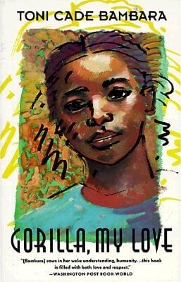 Click for more detail about Gorilla, My Love by Toni Cade Bambara