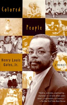 Click for more detail about Colored People: A Memoir by Henry Louis Gates, Jr.