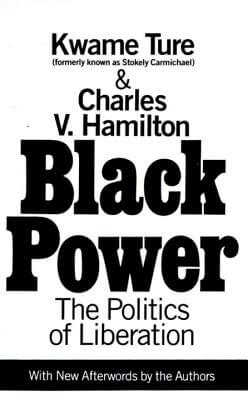 Click for more detail about Black Power : The Politics of Liberation by Kwame Ture