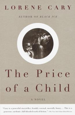 Click for more detail about The Price Of A Child: A Novel by Lorene Cary