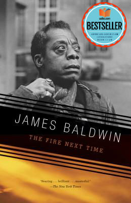 Book cover of The Fire Next Time by James Baldwin