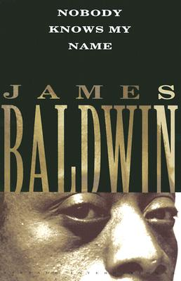 Click for more detail about Nobody Knows My Name by James Baldwin