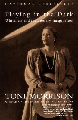 Click for more detail about Playing In The Dark: Whiteness And The Literary Imagination by Toni Morrison