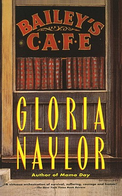 Click for more detail about Bailey's Cafe by Gloria Naylor
