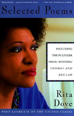 Click for more detail about Selected Poems by Rita Dove