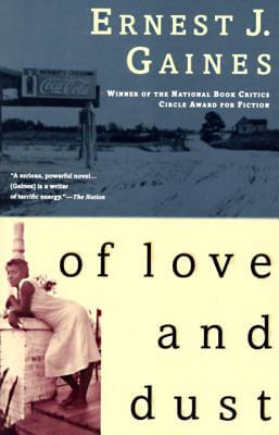 Click for more detail about Of Love and Dust by Ernest Gaines