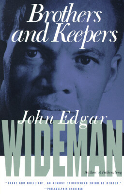 Click for more detail about Brothers and Keepers by John Edgar Wideman