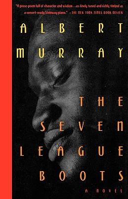Click for more detail about The Seven League Boots by Albert Murray