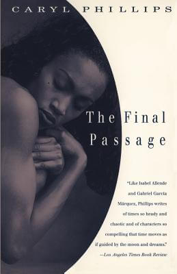 Click for more detail about The Final Passage by Caryl Phillips