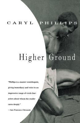 Click for more detail about Higher Ground by Caryl Phillips