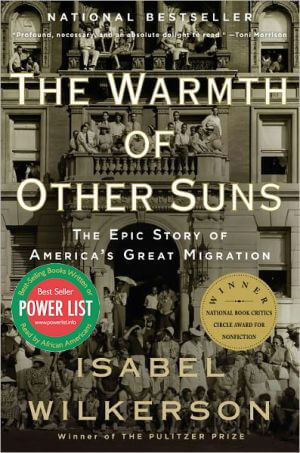 Book cover of The Warmth of Other Suns: The Epic Story of America's Great Migration  by Isabel Wilkerson