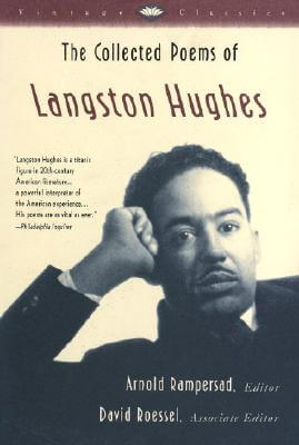 Click for more detail about The Collected Poems Of Langston Hughes (Vintage Classics) by Langston Hughes