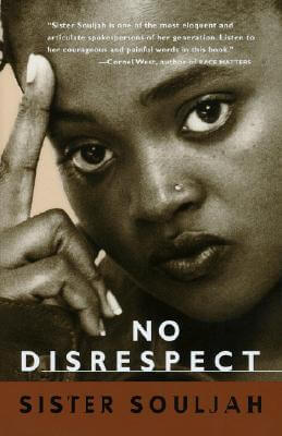 Click for more detail about No Disrespect by Sister Souljah