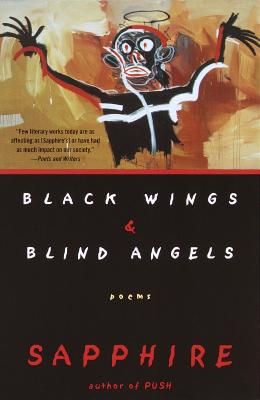 Click for a larger image of Black Wings & Blind Angels: Poems