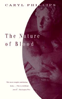 Click for more detail about The Nature of Blood by Caryl Phillips