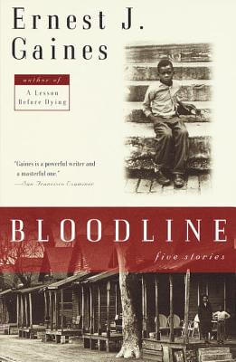 Book Cover Bloodline: Five Stories by Ernest Gaines