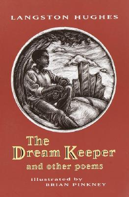 Click for more detail about The Dream Keeper: And Other Poems by Langston Hughes