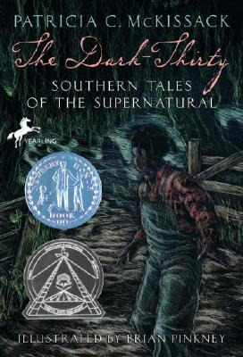 Click for more detail about The Dark-Thirty: Southern Tales Of The Supernatural by Patricia C. McKissack and Fredrick McKissack
