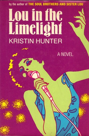 Click for more detail about Lou in the Limelight by Kristin Hunter