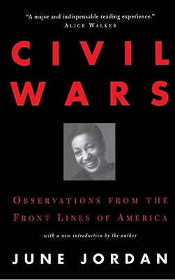 Click for more detail about Civil Wars by June Jordan