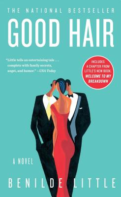 Click for more detail about Good Hair: A Novel by Benilde Little