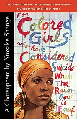 Book cover of For Colored Girls Who Have Considered Suicide/When the Rainbow is Enuf by Ntozake Shange