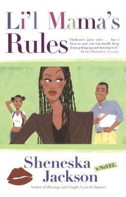 Click for more detail about Li'l Mama's Rules by Sheneska Jackson