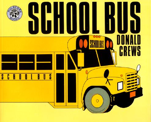 Click for more detail about School Bus by Donald Crews