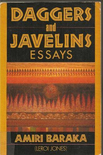 Click for more detail about Daggers and Javelins: Essays, 1974-1979 by Amiri Baraka