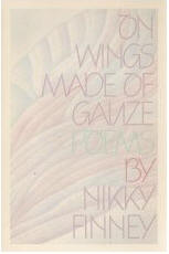 Click for more detail about On Wings Made Of Gauze by Nikky Finney