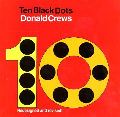 Click for more detail about Ten Black Dots by Donald Crews