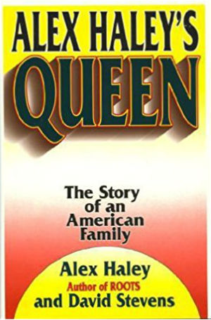 Book Cover Alex Haley's Queen: The Story Of An American Family by Alex Haley and David Stevens