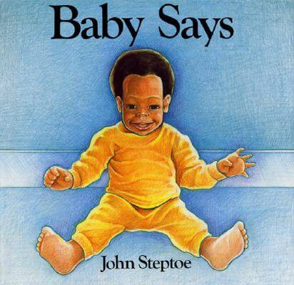 Click for more detail about Baby Says by John Steptoe