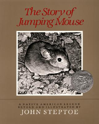 Book Cover The Story of Jumping Mouse by John Steptoe