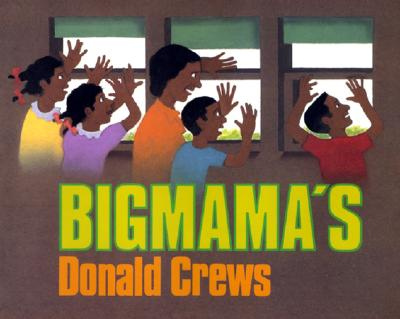 Click for more detail about Bigmama's by Donald Crews