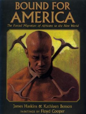 Book Cover Bound for America: The Forced Migration of Africans to the New World by James Haskins