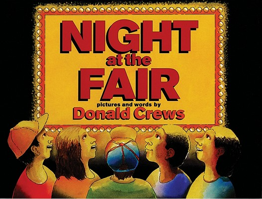 Click for more detail about Night at the Fair by Donald Crews