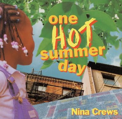 Book Cover One Hot Summer Day by Nina Crews