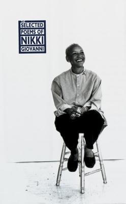 Click for more detail about The Selected Poems of Nikki Giovanni: 1968-1995 by Nikki Giovanni