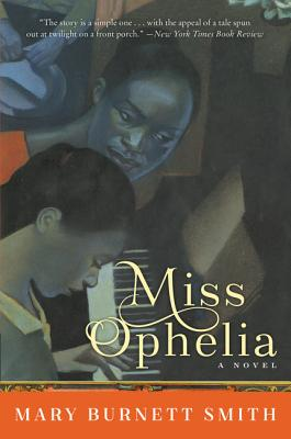 Click for more detail about Miss Ophelia by Mary Burnett Smith