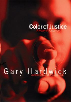 Click to go to detail page for Color Of Justice: A Novel Of Suspense
