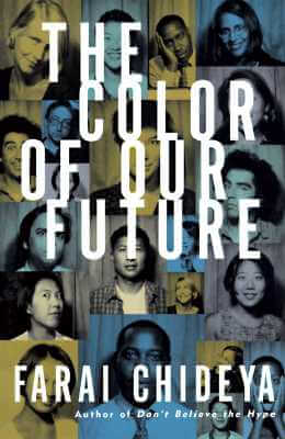 Click for a larger image of The Color of Our Future : Our Multiracial Future
