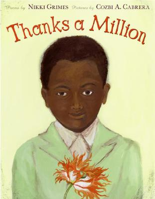 Click for more detail about Thanks a Million by Nikki Grimes