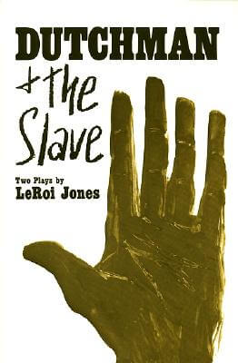 Click for more detail about Dutchman and The Slave: Two Plays by Amiri Baraka