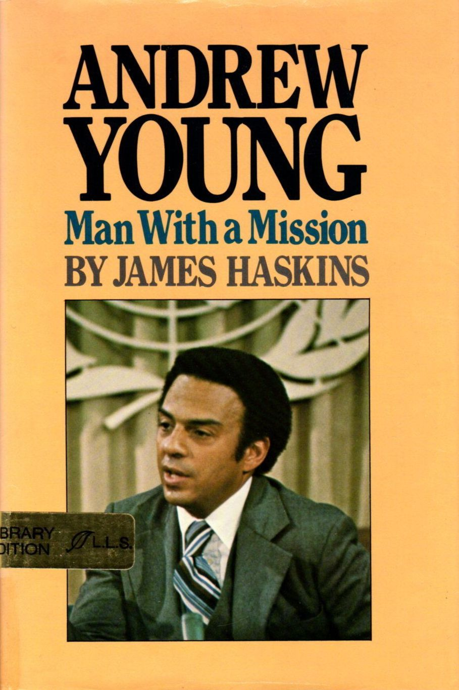 Click for more detail about Andrew Young, Man With a Mission by James Haskins