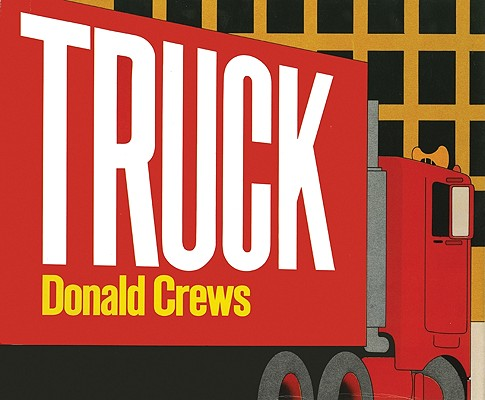 Click for more detail about Truck by Donald Crews